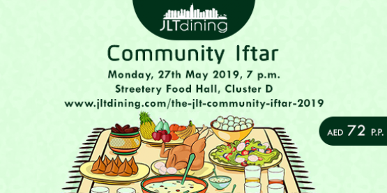 JLT Dining Community Iftar 2019